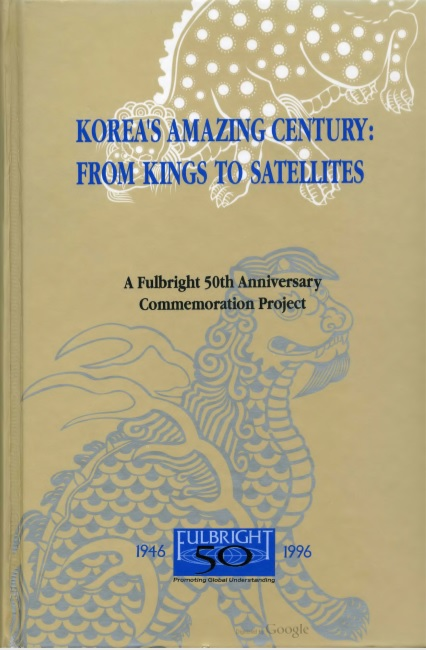 Korea's Amazing Century_From Kings to Satellites